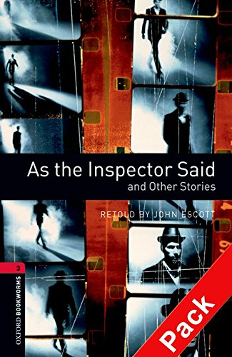 Oxford Bookworms Library: Oxford Bookworms 3. As the Inspector Said and Other Stories CD Pack: 1000 Headwords