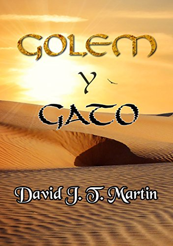 Golem y Gato (El mundo de Scarmet nº 1)