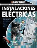 La Guia Completa sobre Instalaciones Electricas (Black & Decker Complete Guide)