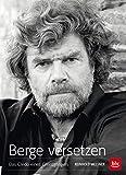 Expert Marketplace -  Reinhold Messner  - Berge versetzen: Das Credo eines Grenzgängers