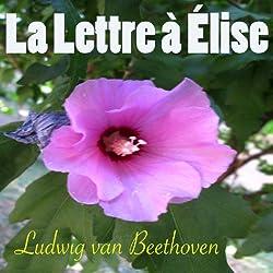 La lettre à Elise, WoO 59 (Piano solo Version)