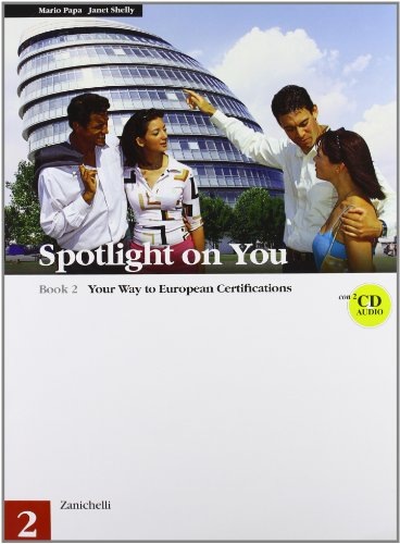 Spotlight on you. Per le Scuole superiori. Con 2 CD Audio