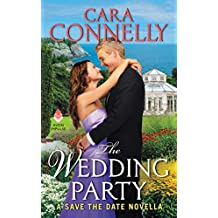 The Wedding Party: A Save the Date Novella (English Edition)