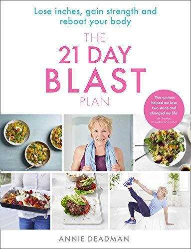 The 21 Day Blast Plan por Annie Deadman