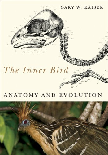The Inner Bird: Anatomy and Evolution por Gary W. Kaiser