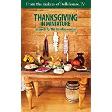 Thanksgiving in Miniature (English Edition)