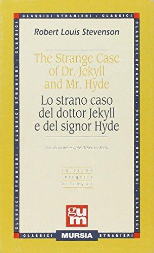 The strange case of dr. Jekyll and Mr. HydeLo strano caso del dottor Jekyll e del signor Hyde.