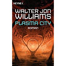 Plasma City: Roman
