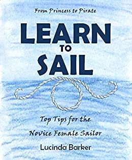 Learn To Sail: From Princess To Pirate Descargar ebooks PDF