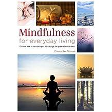 Mindfulness for Everyday Living (Healing Handbooks)