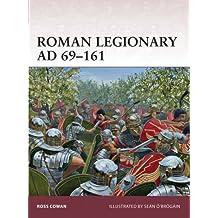 Roman Legionary AD 69–161