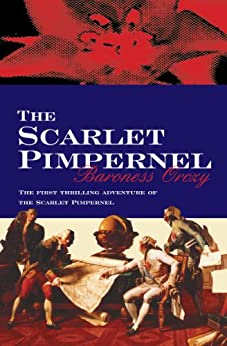 The Scarlet Pimpernel by [Orczy, Baroness]