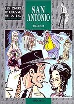 San Antonio - L'Affaire Souassa et l'affaire Bunks de Blanc