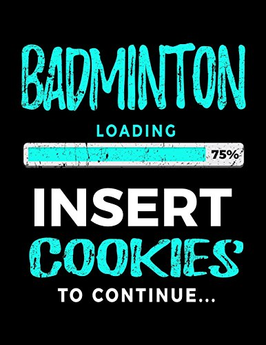Badminton Loading 75% Insert Cookies To Continue: Badminton Sketch Draw and Doodle Book