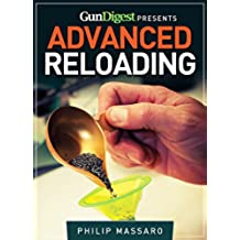 Gun Digest Guide to Advanced Reloading (English Edition)