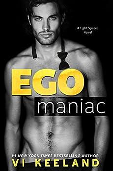 Egomaniac by [Keeland, Vi]
