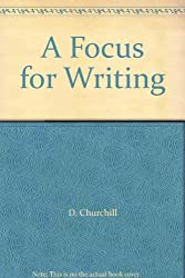 A Focus for Writing