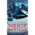 Neige mortelle (Best-Sellers)