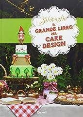 Idea Regalo - Il grande libro del cake design