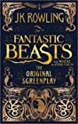 Fantastic Beasts and Where to Find Them - The Original Screenplay (ANGLAIS)