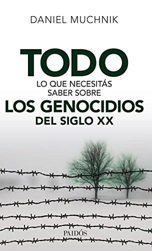 Todo lo que necesitás saber sobre los genocidios del siglo XX (Spanish Edition)