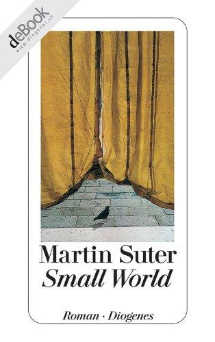 Buchseite und Rezensionen zu 'Small World' von Martin Suter