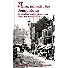 Also, um acht bei Jonny Kowa (Geschichten und Anekdoten)