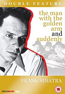 The Man With The Golden Arm / Suddenly [DVD]