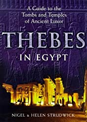 Thebes in Egypt: A Guide to Tombs and Temples in Ancient Luxor (Egyptian)