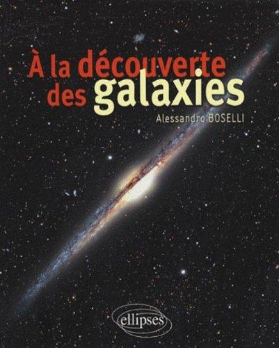 A la découverte des galaxies par Alessandro Boselli