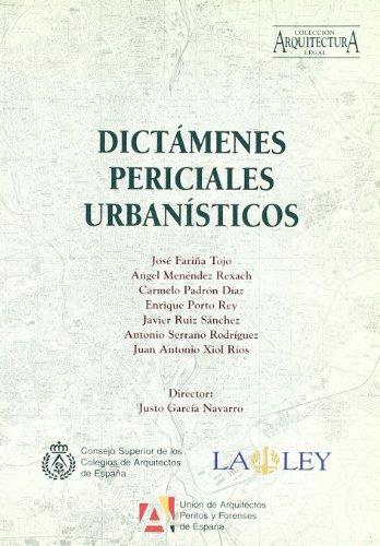 Dictámenes periciales urbanísticos por Justo García Navarro