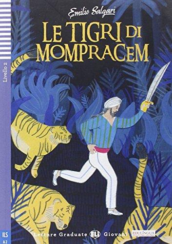 Le tigre di Momprachen. Per la Scuola media. Con CD Audio