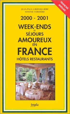 Week-ends et séjours amoureux en France, édition 2000-2001