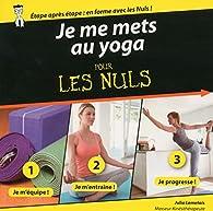Je me mets au yoga pour les Nuls par Julia Lemetais