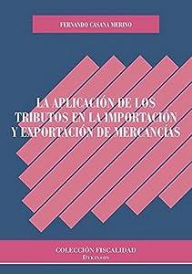 exportación: Aplicación de los tributos en la importación y exportación de mercancías, La