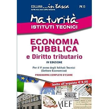 Maturità Istituti Tecnici. Economia Pubblica E Diritto Tributario
