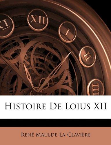 Histoire De Loius XII