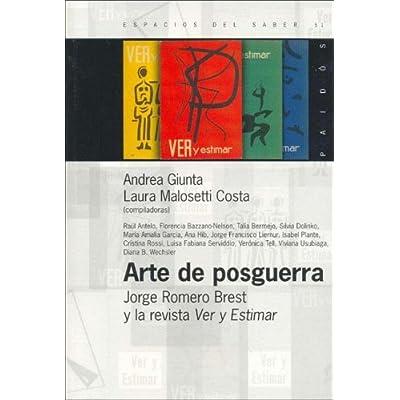Arte De Posguerra Jorge Romero Brest Y La Revista Ver Y Estimar PDF ...