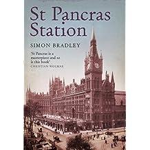 St Pancras Station (Wonders of the World) by Simon Bradley (2007-01-01)