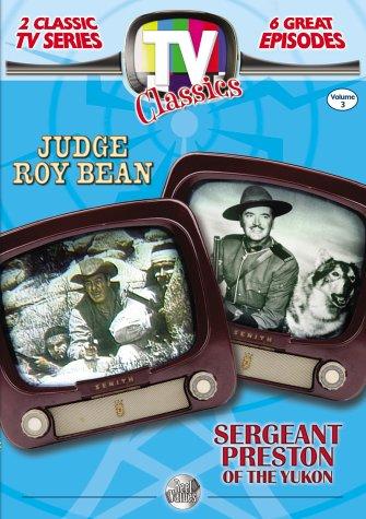 Reel Values TV Classics, Vol. 3 (Judge Roy Bean / Sergeant Preston of the Yukon)