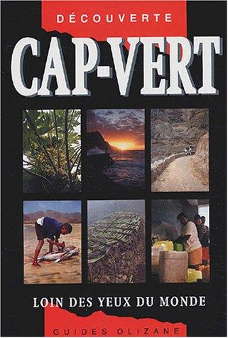Cap Vert : Loins des yeux du monde