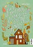 Für immer und ein Vierteljahr: Roman
