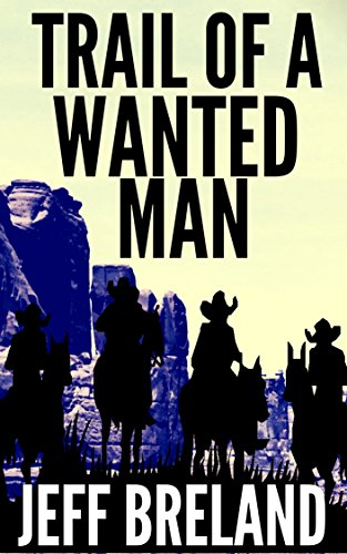 trail-of-a-wanted-man-bloodshed-for-the-bounty-hunter-he-bounty-hunter-western-series-book-5-english