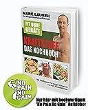 Mark Lauren Buch Ernährung | Fit ohne Geräte - Kraftstoff das Kochbuch | 125 Rezepte für Fitness und Kraft-Sportler