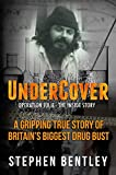 Undercover: Operation Julie - The Inside Story: A Gripping True Story of Britain's Biggest Drug Bust.  by Stephen Bentley