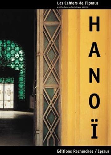 Hanoi, le cycle des métamorphoses