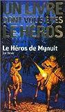 Loup solitaire, numéro 24 - Le Héros de Mynuit