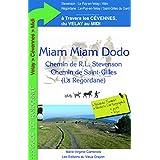 Miam-Miam-Dodo Stevenson + Regordane