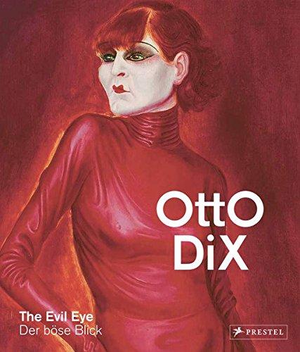 Otto Dix: The Evil Eye/Der böse Blick (Deutsch/Englisch)