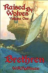 Brethren (Raised By Wolves Book 1) (English Edition)